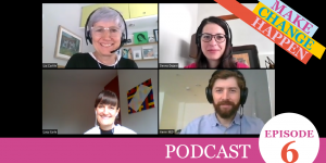 Screenshot of speakers with text: podcast episode 6